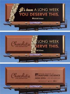Denver Museum of Nature & Science Chocolate Exhibition Billboard Ads Talk Cock Sing Song